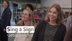 """""""Sing a Sign"""" – Imagefilm für den Gebärdenchor"""